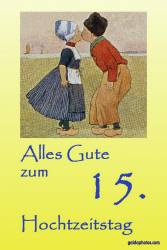 Karte 15. Hochzeitstag Kuss Holland