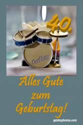 40. Geburtstag Karte Schlagzeug