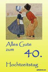 Karte zum 40 Hochzeitstag Kuss Holland Rubinhochzeit