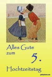 Karte 5. Hochtzeitstag Kuss Holland
