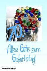 70. Geburtstag Karte bunte Glaskugeln